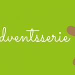 Teil 2 – Adventszeit mit Lactoseintoleranz